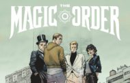 Netflix's first Mark Millar project is a comic called 'The Magic Order'