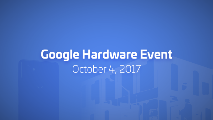 Live from Google's Pixel 2 event